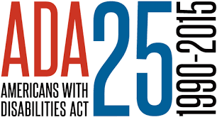 The Americans with Disabilities Act - 25th Anniversary