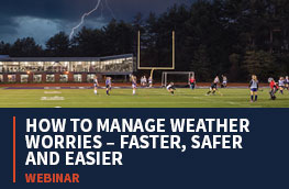 "An image of field hockey teams playing with a high school and lightning in the background and the text ""How to manage weather worries - Faster, safer, and easier - Webinar"""
