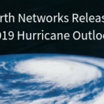 """Earth Networks Releases 2019 Hurricane Outlook"" in white text over grey space with a hurricane churning over the globe"