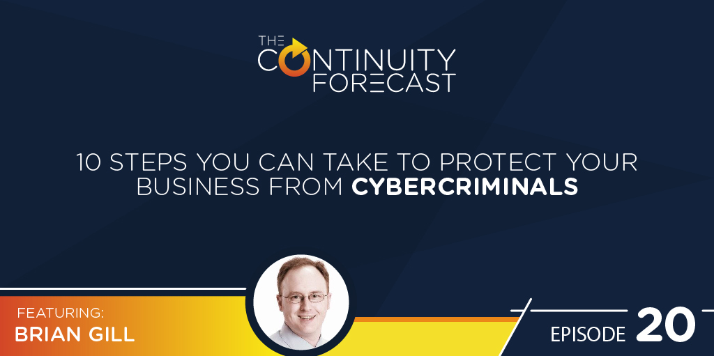 "Brian Gill speaking on Earth Networks weather podcast ""The Continuity Forecast"" about cybersecurity"