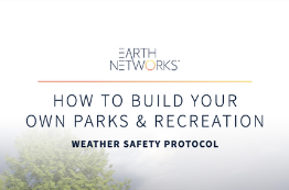 How To Build Your Own Parks and Recreation Weather Safety Protocol E-Book Cover Image - Earth Networks
