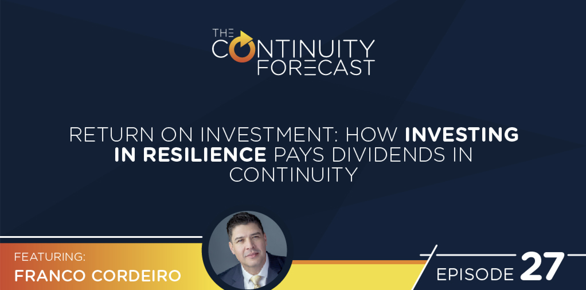 Franco Cordeiro was our guest on the Continuity Forecast business continuity podcast