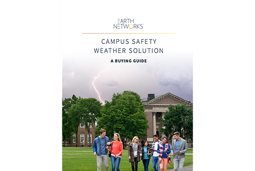 Campus Safety Weather Solutions Buying Guide Cover Image - Earth Networks
