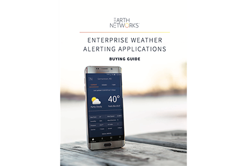 Enterprise Weather Alerting Applications Buying Guide Cover Image - Earth Networks