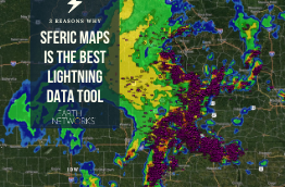 3 reasons why sferic maps is the best lightning data tool