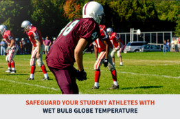Safeguard Student Athletes with Wet Bulb Globe Temperature E-Book Cover Image - Earth Networks